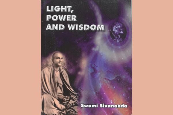 Light, Power and Wisdom